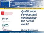 qualification development methodology the french model thierry rosenzweig