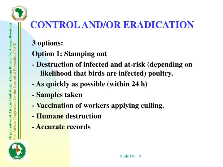 CONTROL AND/OR ERADICATION