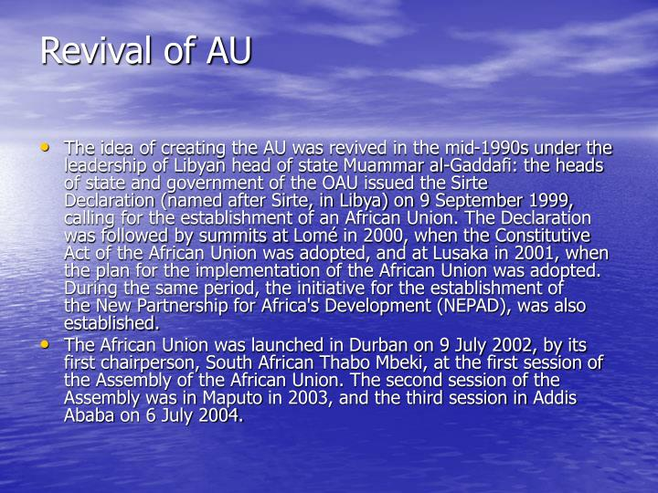Revival of AU