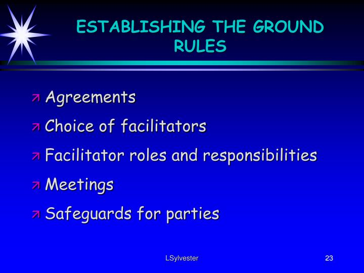 ESTABLISHING THE GROUND RULES
