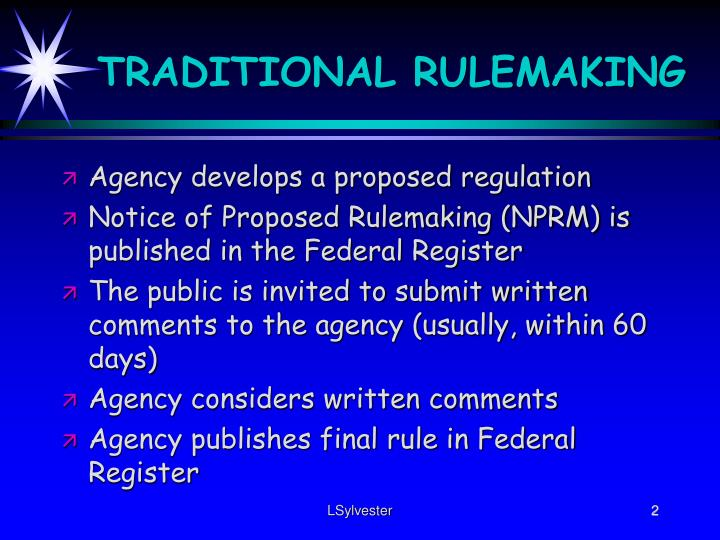 Traditional rulemaking