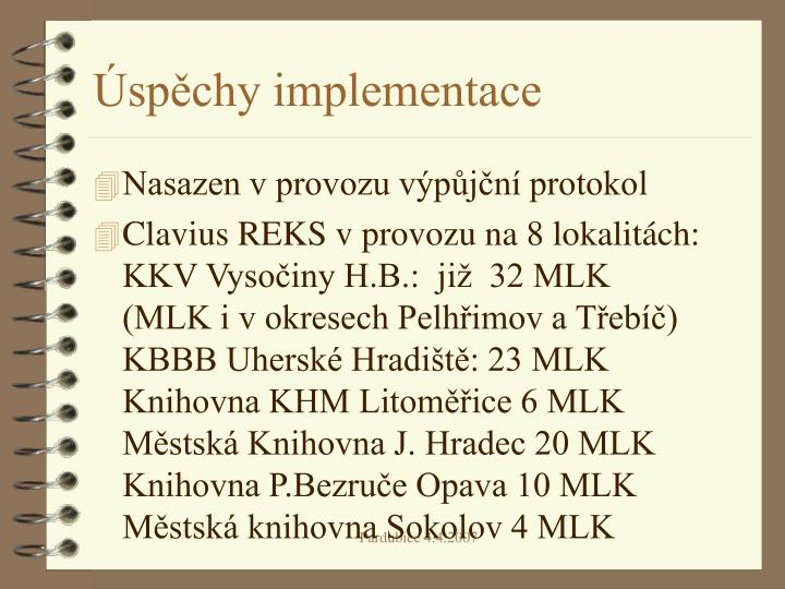 Úspěchy implementace
