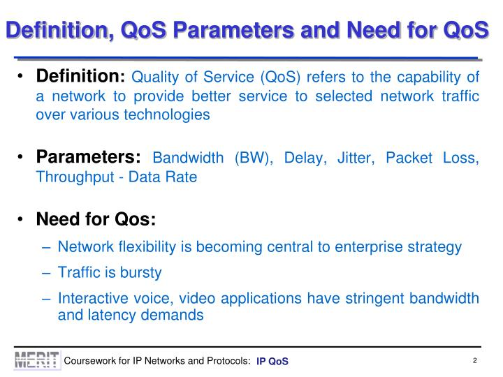 Definition qos parameters and need for qos