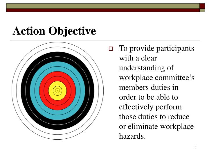 Action objective
