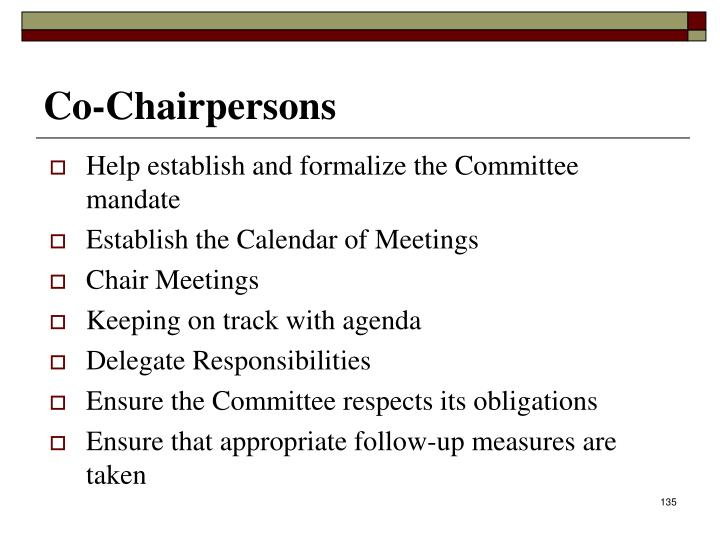 Help establish and formalize the Committee mandate