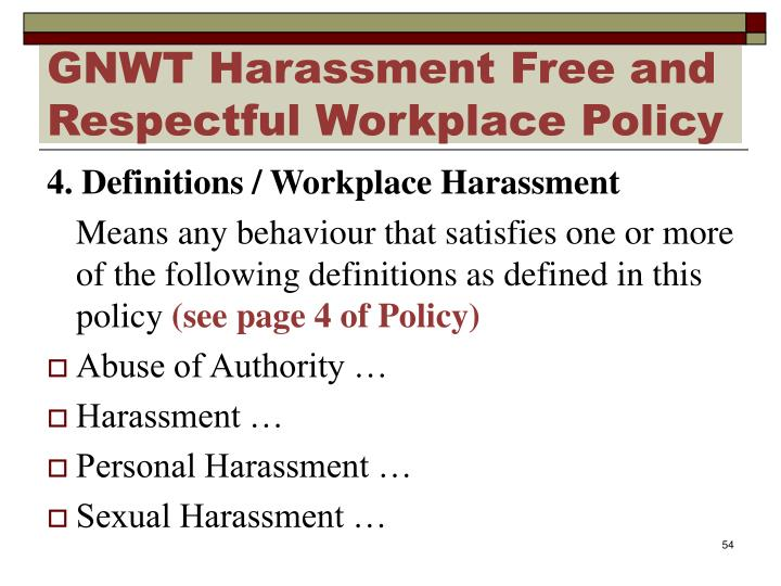 GNWT Harassment Free and Respectful Workplace Policy