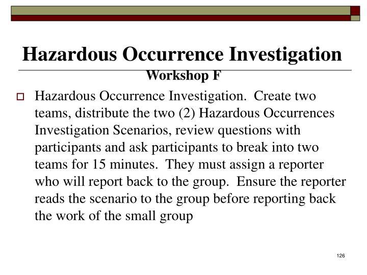 Hazardous Occurrence Investigation