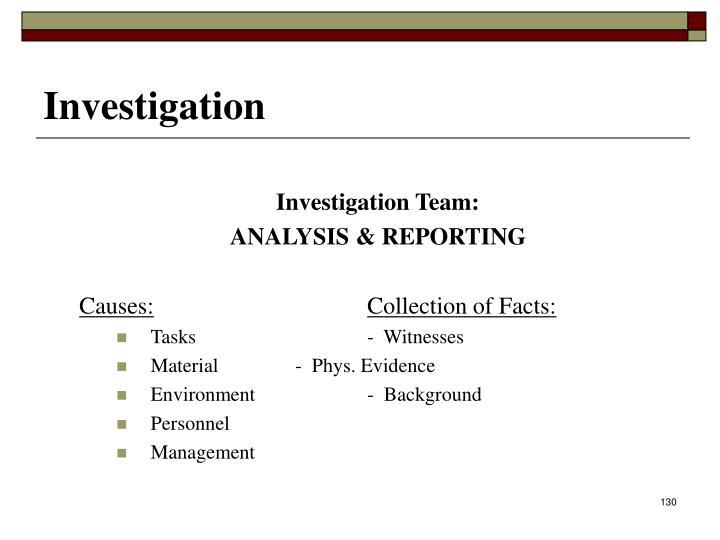 Investigation Team: