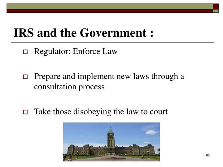 Regulator: Enforce Law
