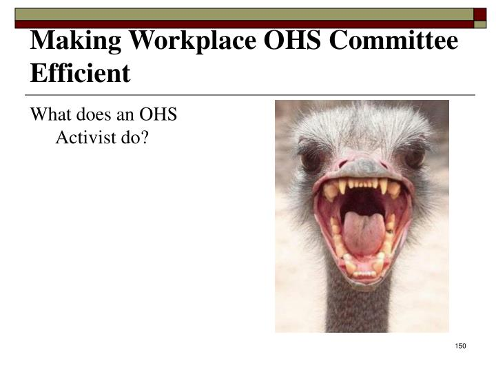 Making Workplace OHS Committee Efficient