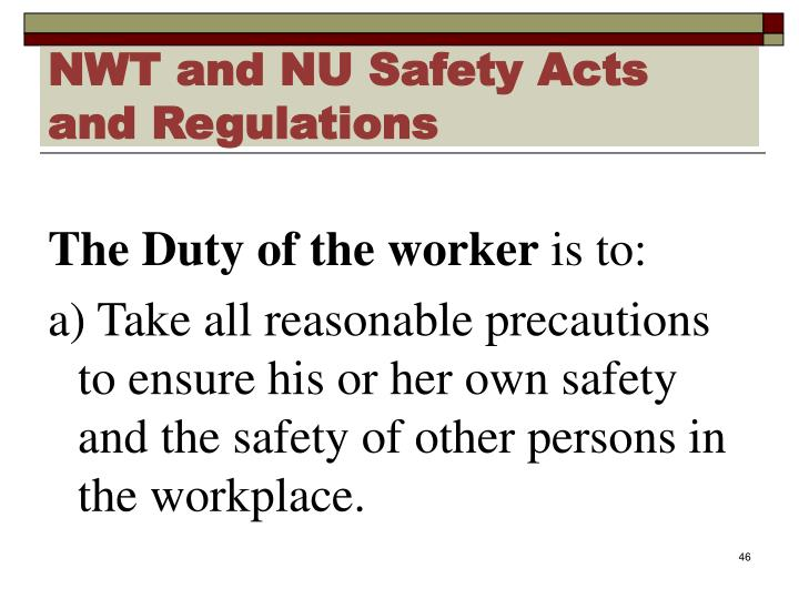 NWT and NU Safety Acts and Regulations