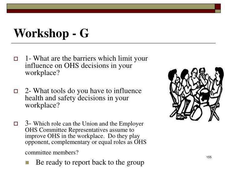 Workshop - G