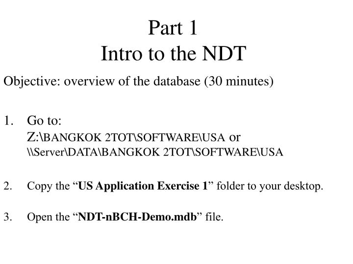 Part 1 intro to the ndt