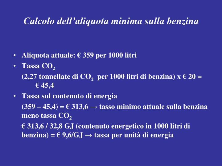 Calcolo dell'aliquota minima sulla benzina