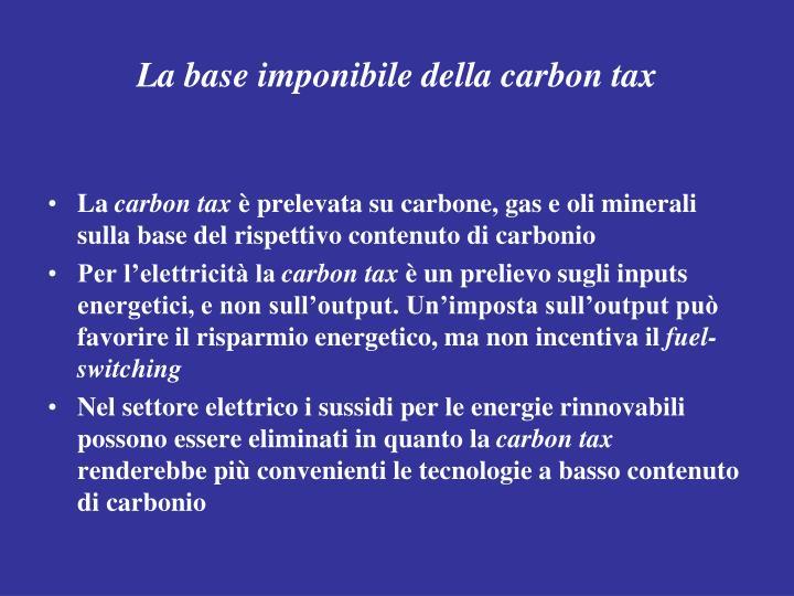 La base imponibile della carbon tax