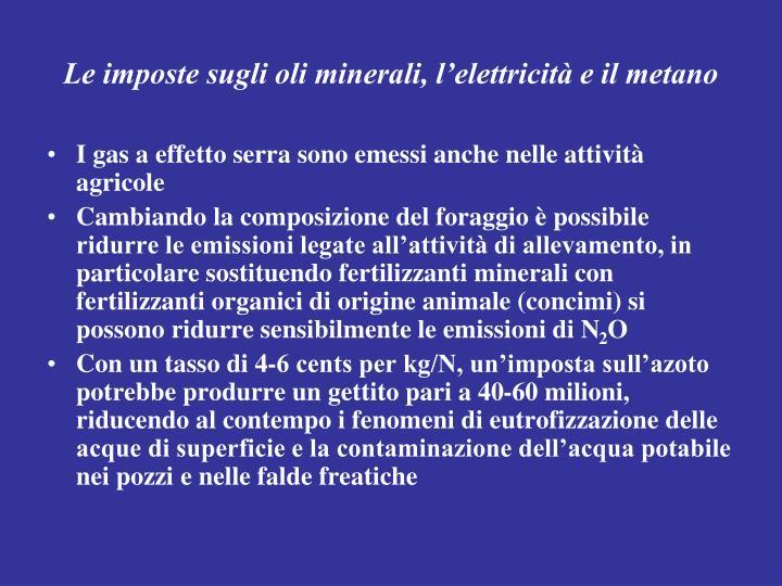 Le imposte sugli oli minerali, l'elettricità e il metano