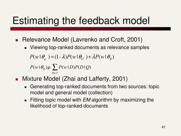 Estimating the feedback model
