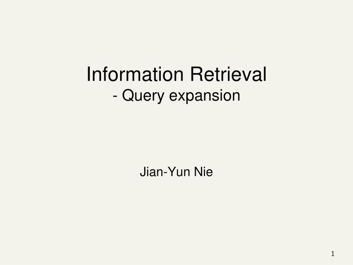 Information retrieval query expansion