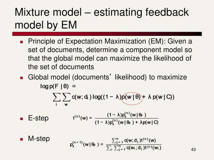 Mixture model – estimating feedback model by EM