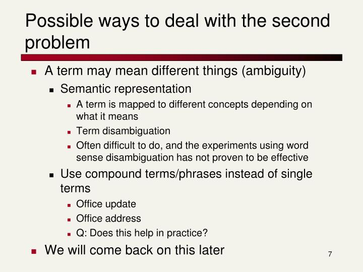 Possible ways to deal with the second problem