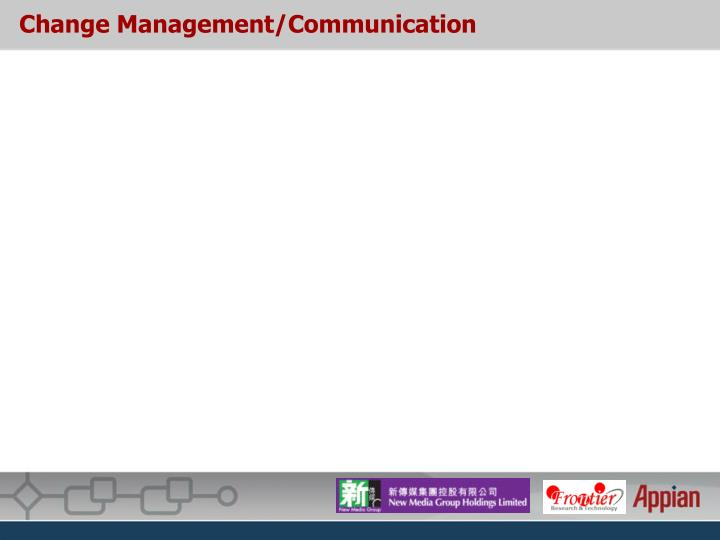 Change Management/Communication
