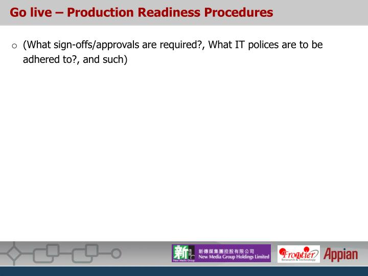 Go live – Production Readiness Procedures