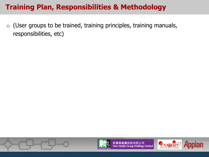 Training Plan, Responsibilities & Methodology