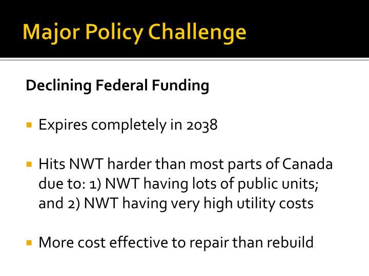 Major Policy Challenge