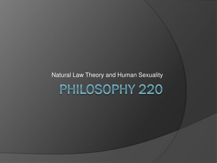 Natural law theory and human sexuality