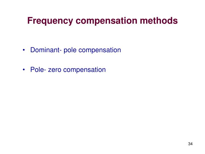 Frequency compensation methods