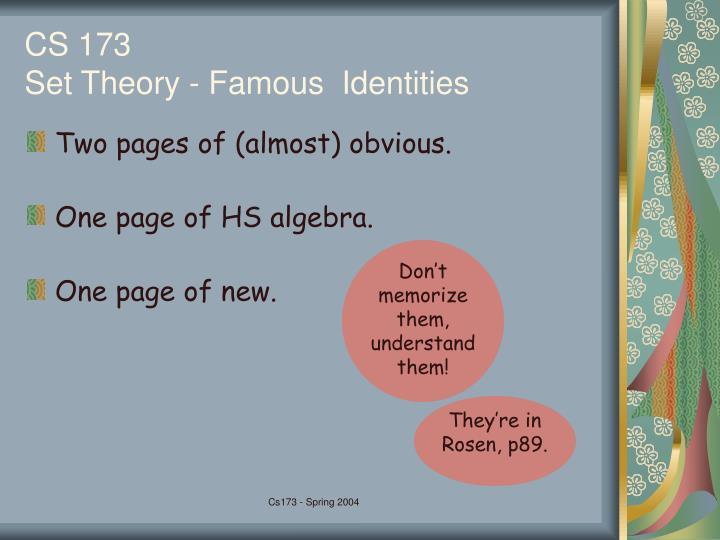 Don't memorize them, understand them!