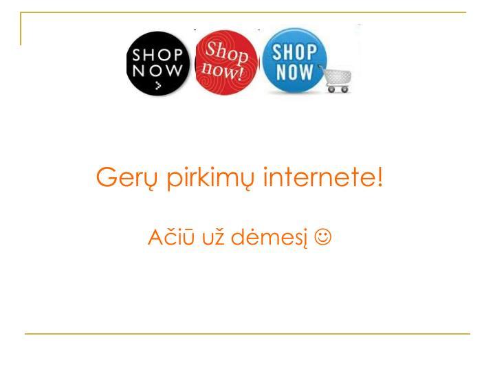 Gerų pirkimų internete