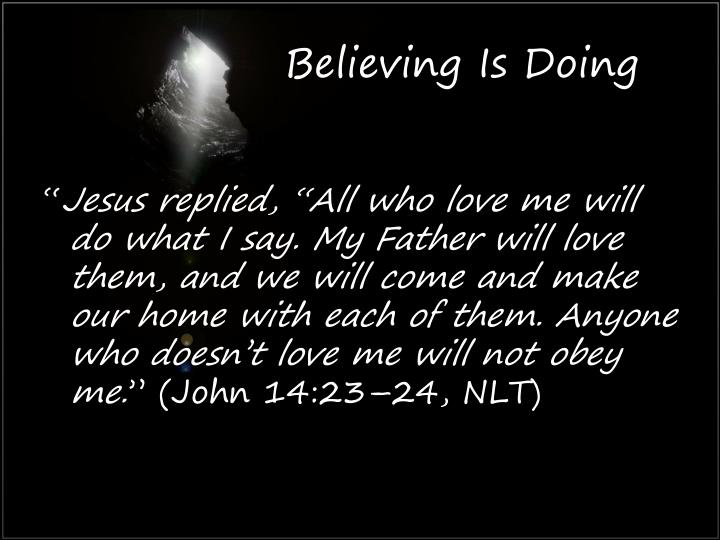 Believing Is Doing