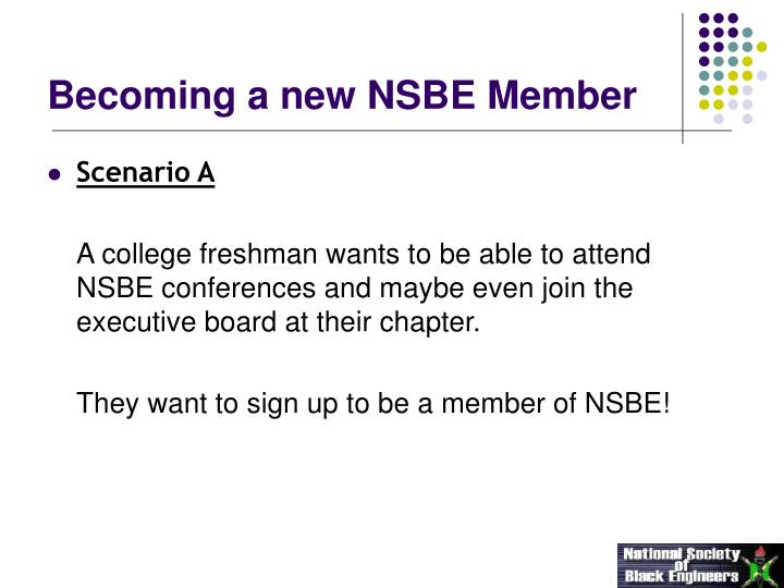 Becoming a new NSBE Member