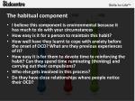 the habitual component1