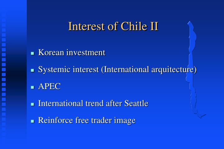 Interest of Chile II