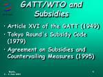 gatt wto and subsidies