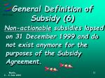 general definition of subsidy 6