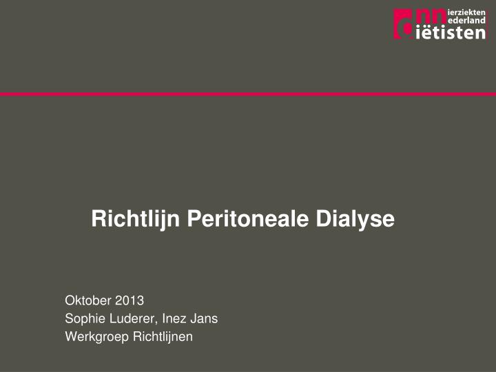 Richtlijn peritoneale dialyse