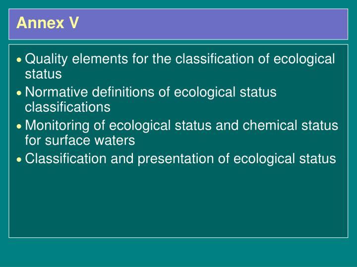 Annex V