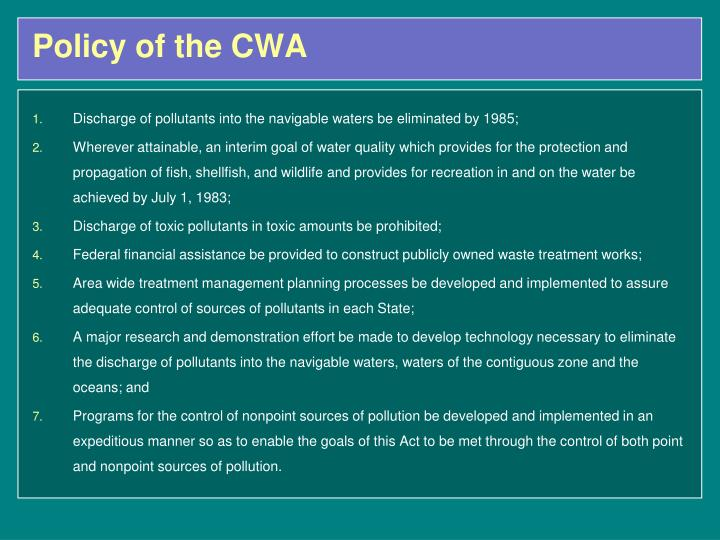 Policy of the CWA