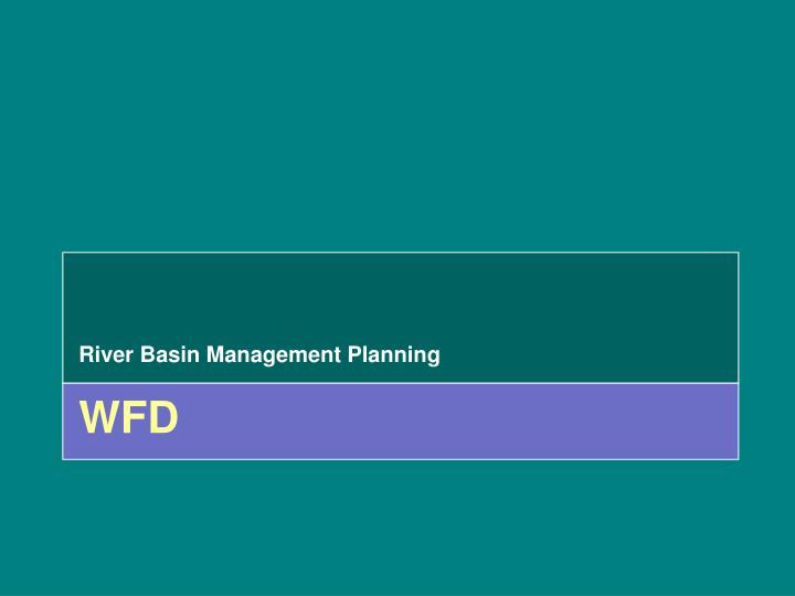 River Basin Management Planning