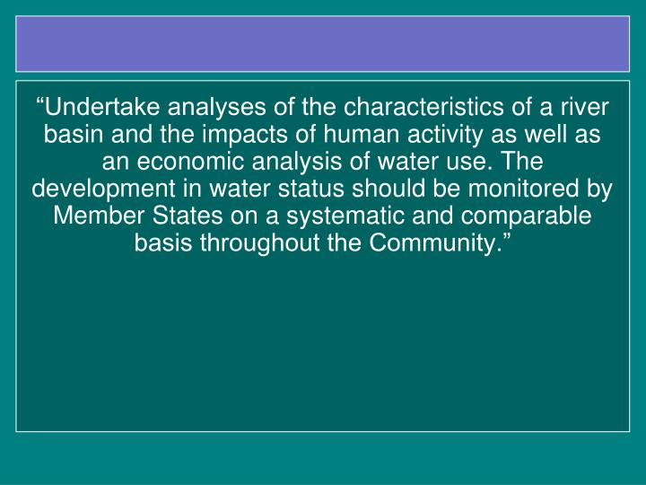 """Undertake analyses of the"