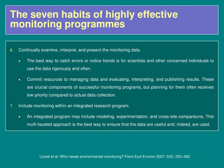 The seven habits of highly effective monitoring programmes