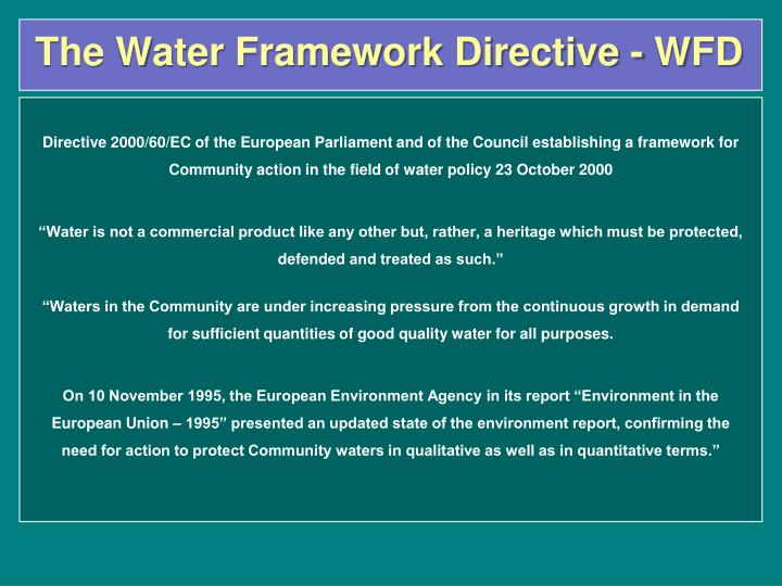 The Water Framework Directive - WFD