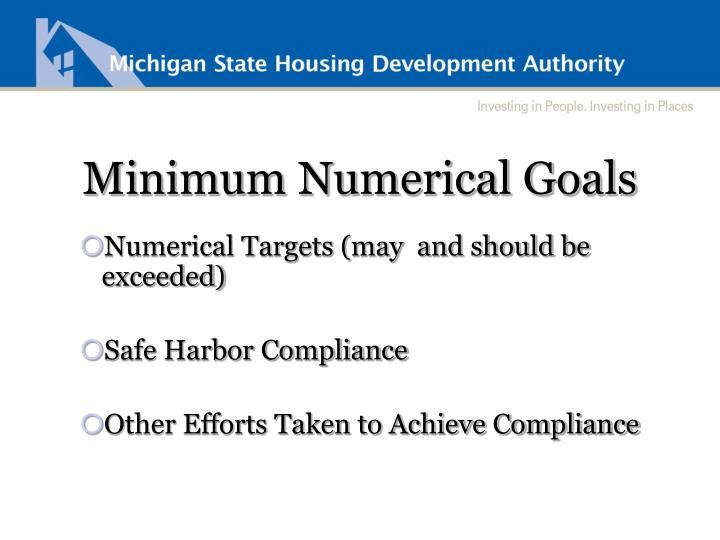 Minimum Numerical Goals