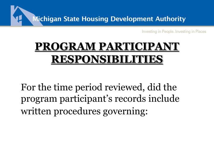 PROGRAM PARTICIPANT RESPONSIBILITIES