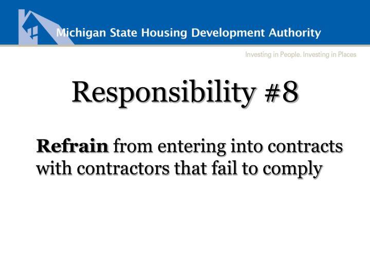 Responsibility #8