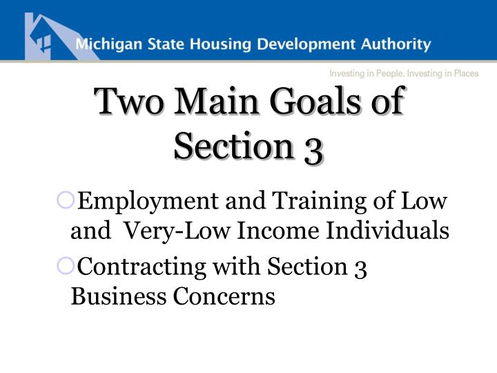 Two Main Goals of Section 3