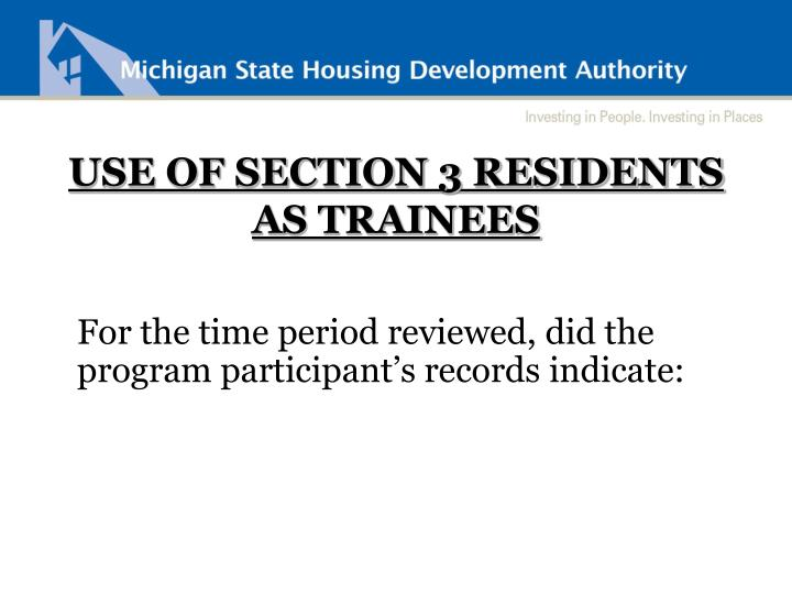 USE OF SECTION 3 RESIDENTS AS TRAINEES